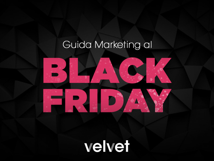 Black Friday 2018: dall'e-commerce ai social media, 6 consigli per monetizzare il tuo business